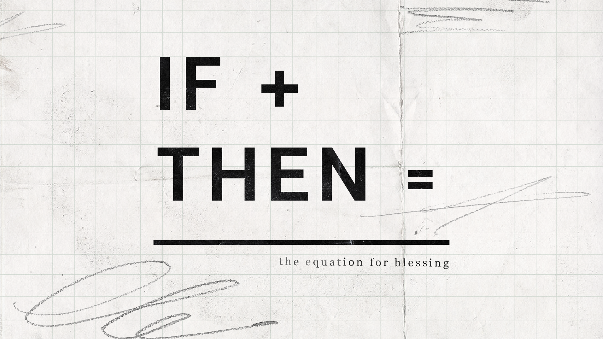 If + Then = Favor