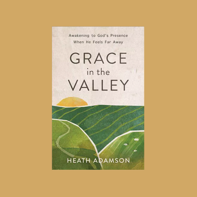 Heath Adamson - Grace in the Valley