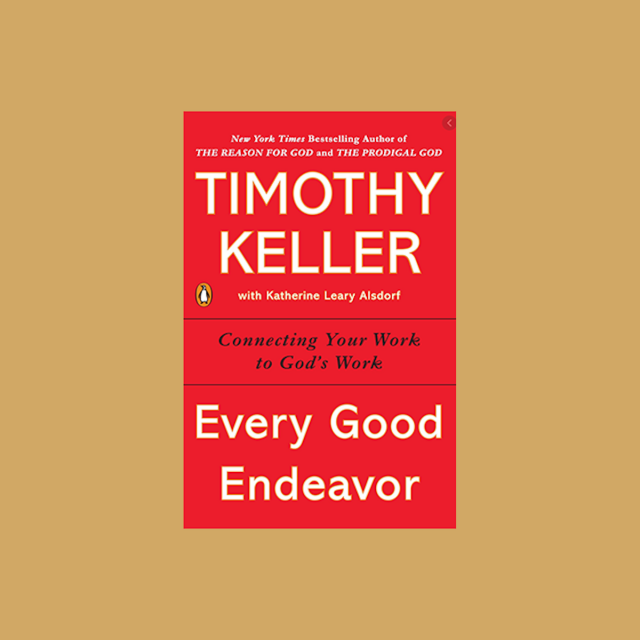 Every Good Work - Tim Keller